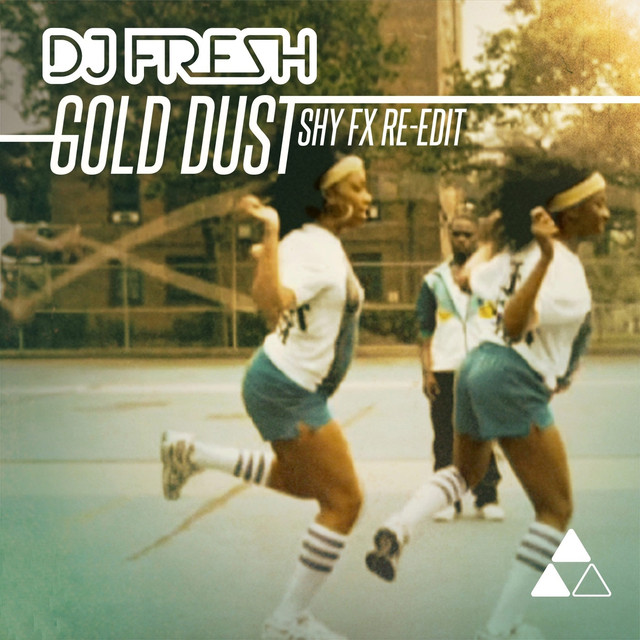 Gold Dust - Shy FX Re-Edit