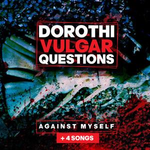 Dorothi Vulgar Questions