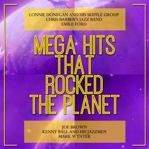 Mega Hits That Rocked the Planet album