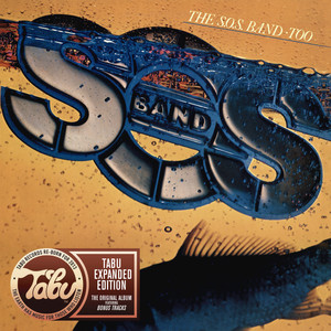 The S.O.S. Band Too (Tabu Re-Born Expanded Edition) album