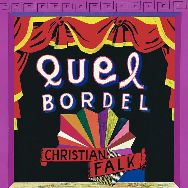 Skivomslag för Christian Falk: Quel Bordel