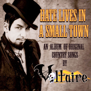 Hate Lives in a Small Town album