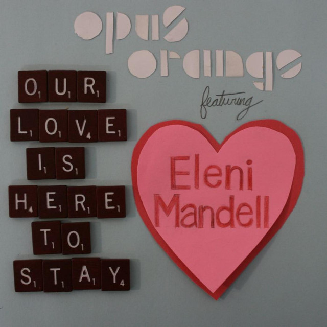 Our Love Is Here to Stay (feat. Eleni Mandell) - Single