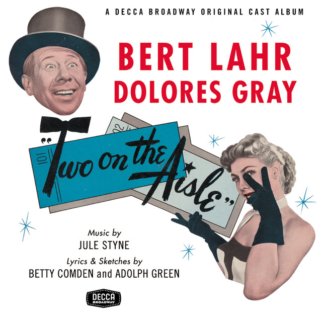 Jule Styne, Various Artists, Betty Comden, Adolph Green Two On The Aisle (1951 Original Broadway Cast Recording) album cover