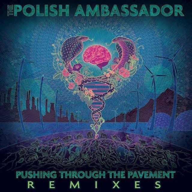 Pushing Through the Pavement (Remixes)