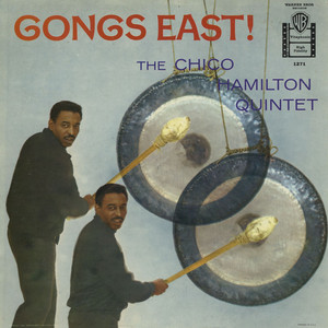 The Chico Hamilton Quintet Ev'rything I've Got cover