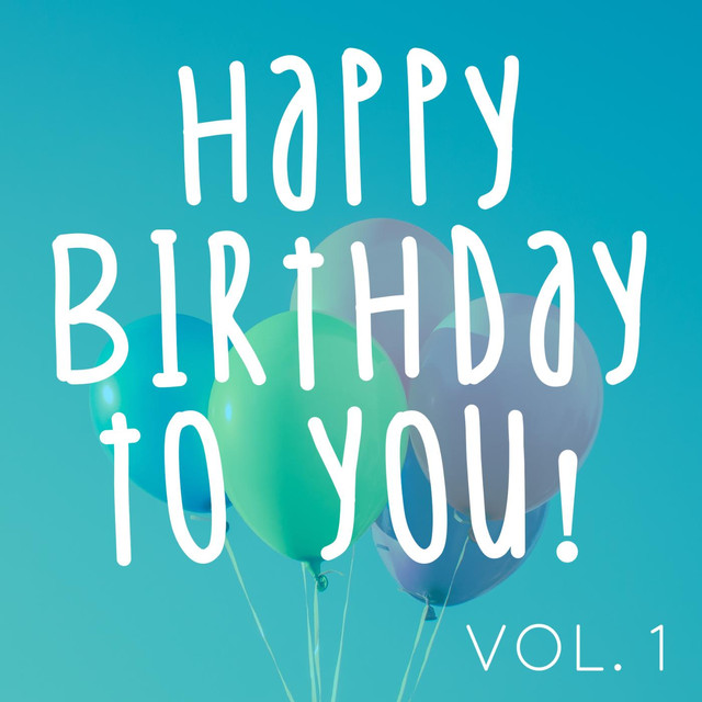 Happy Birthday to You! Vol  1 (The Personalized Happy