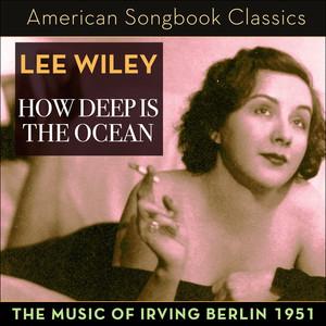 Lee Wiley, Stan Freeman, Cy Walter How Deep Is the Ocean cover