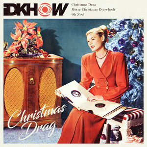 Christmas Drag - I Dont Know How But They Found Me