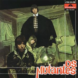 """Os Mutantes"" - Os Mutantes"