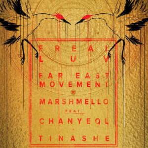 Freal Luv (feat. Chanyeol & Tinashe)