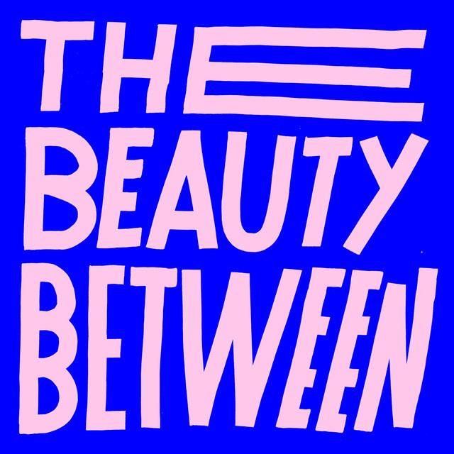 The Beauty Between (feat. Andy Mineo)