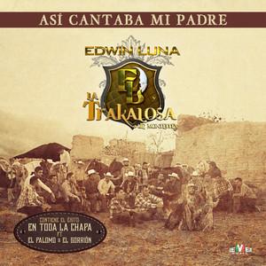Edwin Luna y La Trakalosa de Monterrey El Árbol de la Horca cover