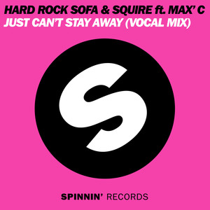 Copertina di Hard Rock Sofa - Just Can't Stay Away - Original Vocal Mix