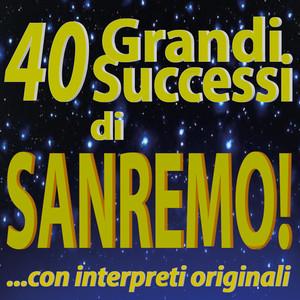 40 Grandi Successi di SANREMO! ...con interpreti originali