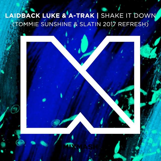 Shake It Down (Tommie Sunshine & SLATIN 2017 Refresh)