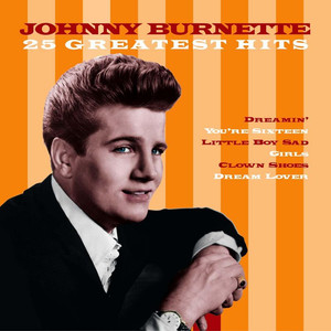 Johnny Burnette You're Sixteen, You're Beautiful cover