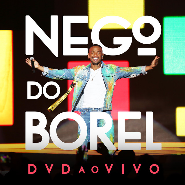 Nego do Borel - Ao Vivo