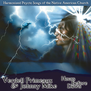 Hours Before Dawn - Harmonized Peyote Songs of the Native American Church