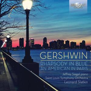 Gershwin Rhapsody in Blue, an American in Paris album