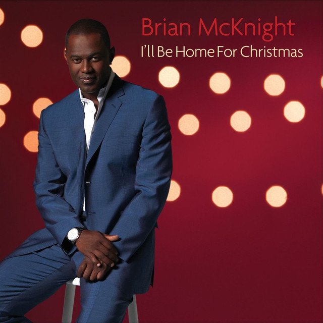 ill be home for christmas by brian mcknight on spotify - I Will Be Home For Christmas