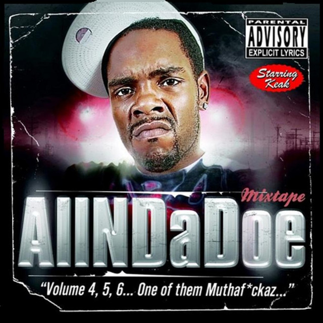 "Allndadoe ""Volume 4, 5, 6... One Of Them Muthaf*ckaz..."""