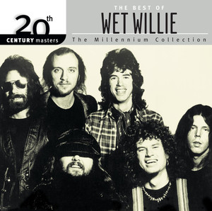 20th Century Masters: The Millennium Collection: The Best of Wet Willie album