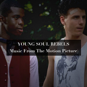 Young Soul Rebels (Music from the Motion Picture) album