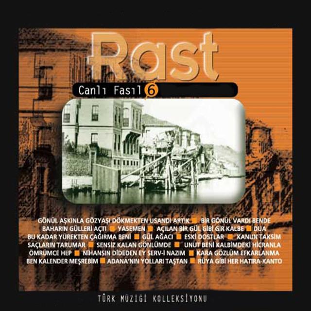Rast / Canlı Fasıl, Vol. 6 (Türk Müziği Koleksiyonu)