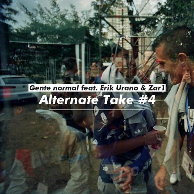 Gente Normal (Alternate Take #4)