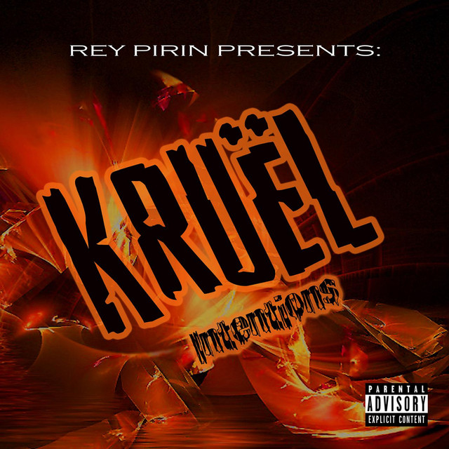 rey pirin kruel intentions