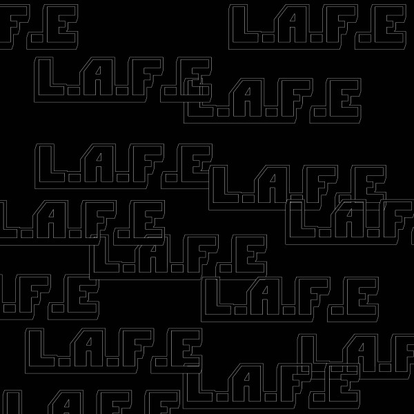 L.A.F.E (Love Aint For Everyone)