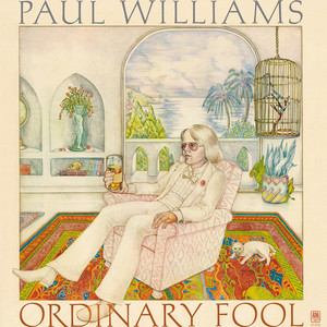 Ordinary Fool - Paul Williams