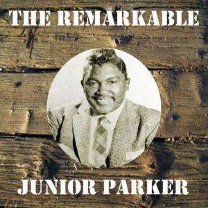 The Remarkable Junior Parker album