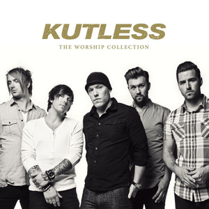 The Worship Collection - Kutless