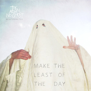 Make The Least of The Day album