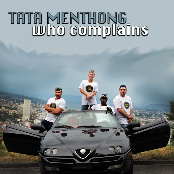 Who Complains - Tata Menthong