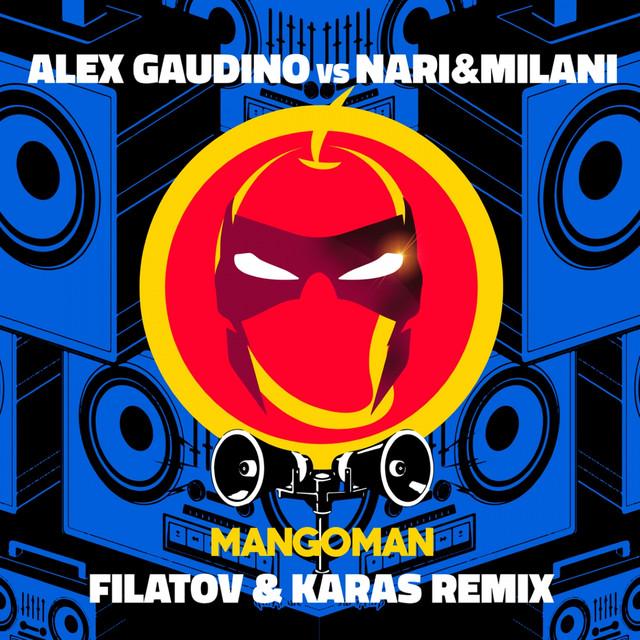 MangoMan (Filatov & Karas Remix)