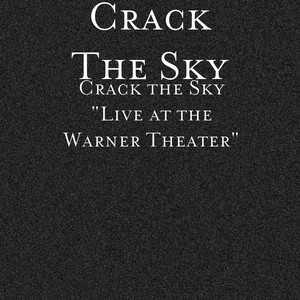 Crack the Sky: Live at the Warner Theater album
