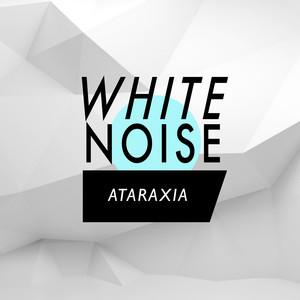 White Noise: Ataraxia Albumcover