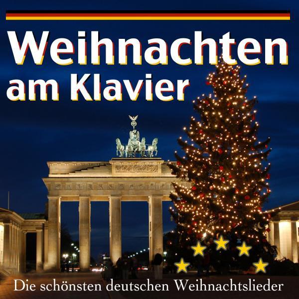 Die Schönsten Deutsche Weihnachtslieder.Weihnachten Am Klavier Die Schönsten Deutschen Weihnachtslieder By