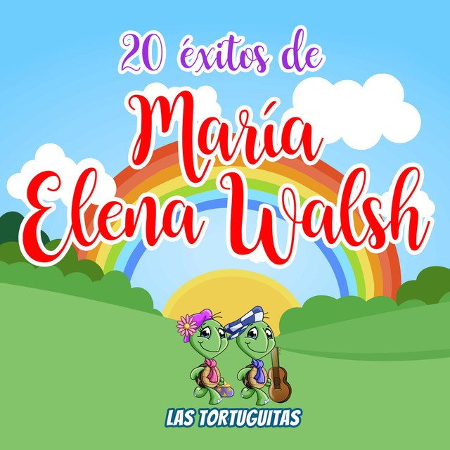 Album cover for 20 Éxitos De María Elena Walsh by Las Tortuguitas