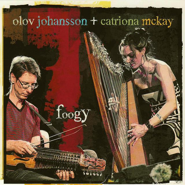 Skivomslag för Olov Johansson & Catriona McKay: Foogy