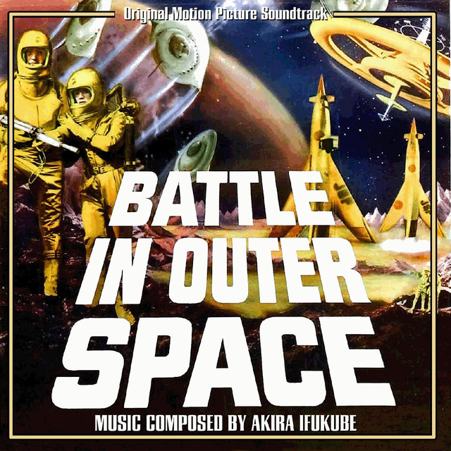 Battle in Outer Space (Original Motion Picture Soundtrack