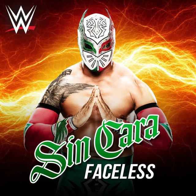 Faceless Sin Cara By Wwe On Spotify