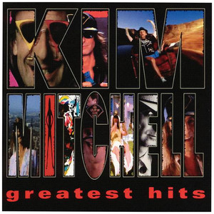 Greatest Hits - Kim Mitchell