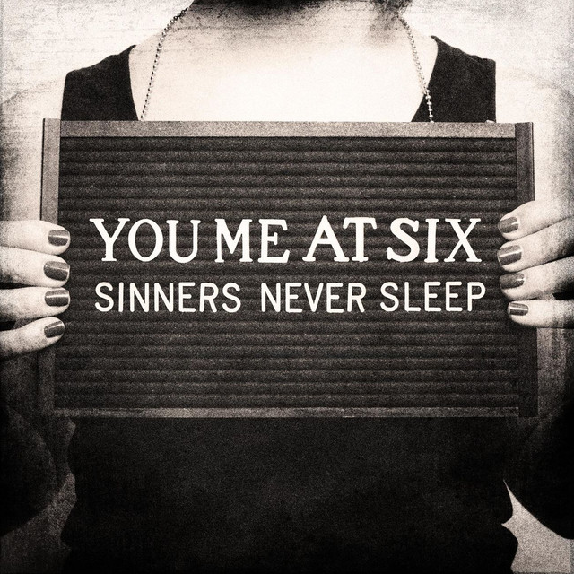 You Me at Six Sinners Never Sleep album cover
