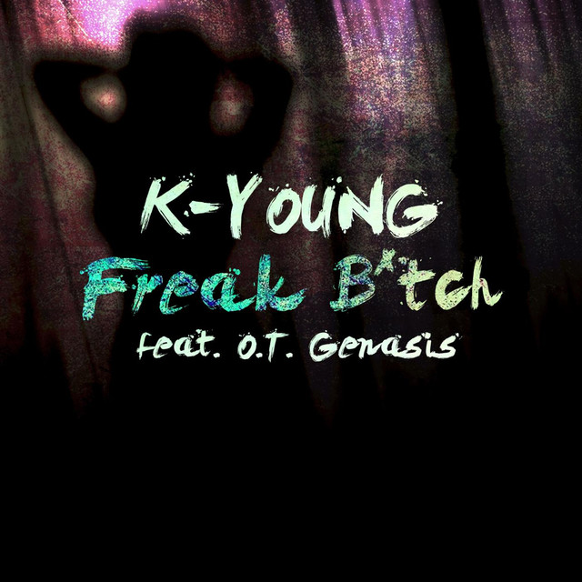 Freak Bitch (feat. O.T. Genasis)