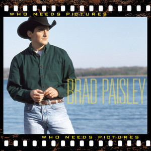 Brad Paisley Who Needs Pictures cover