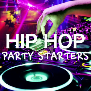 Hip Hop Party Starters